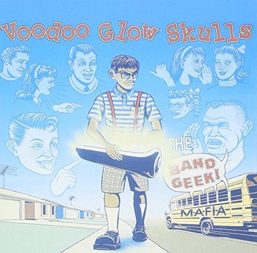 Band Geek Mafia by VOODOO GLOW SKULLS (1998-07-14)
