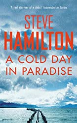 A Cold Day In Paradise (Alex McKnight Book 1)