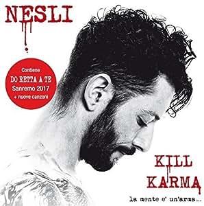 Kill Karma - La mente è un'arma [Sanremo 2017]