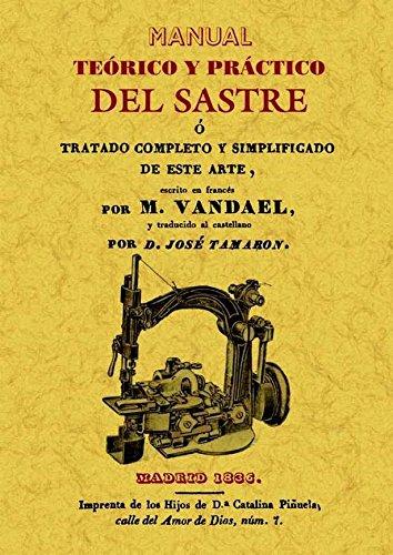 Manual teorico y practico del sastre por M. Vandael