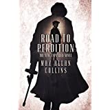 Road to Perdition: The New, Expanded Novel (The Perdition Saga Book 1) (English Edition)
