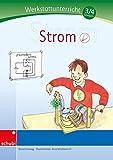 Werkstätten 3./4. Schuljahr: Strom: Werkstatt 3. / 4. Schuljahr