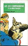 Les Six Compagnons, tome 37 : Les six compagnons et les bébés phoques par Bonzon