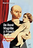 De René Magritte à Francis Bacon : psychanalyse du regard