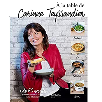 A la table de Carinne Teyssandier
