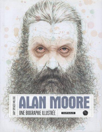 Alan Moore, une biographie illustrée par Spencer Millidge/Gar