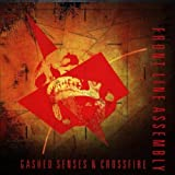 Gashed Senses & Crossfire by Frontline Assembly (1992-09-16)