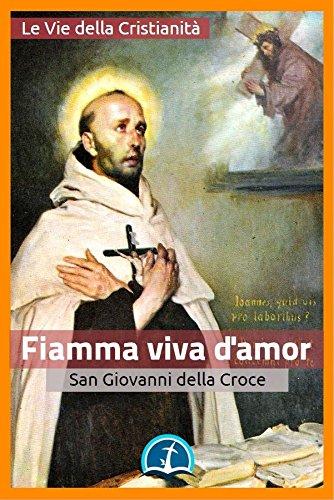Fiamma viva d'amor (Opere dei Santi)