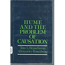 Hume and the Problem of Causation by Tom L. Beauchamp (1981-04-09)
