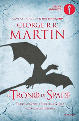Il trono di spade. Libro terzo delle Cronache del ghiaccio e del fuoco por George R. R. Martin