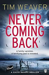 Never Coming Back: David Raker Novel #4
