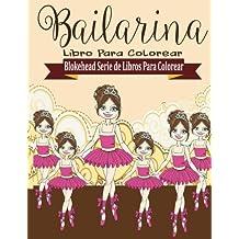Bailarina Libros para Colorear (Blokehead  Serie de Libros Para Colorear)