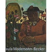 Paula Modersohn- Becker 1876-1907. Retrospektive
