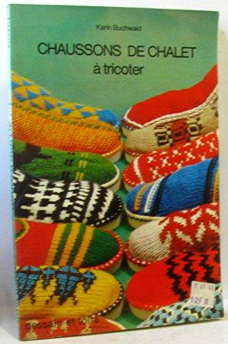 Chaussons de chalet à tricoter