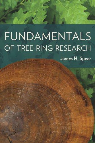 Fundamentals of Tree Ring Research por James H. Speer