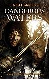 Dangerous Waters (The Hadrumal Crisis)
