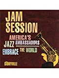 Various Artists: Jam Session - Americas Jazz Ambassadors Embrace The World