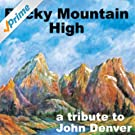 Rocky Mountain High - A Tribute to John Denver