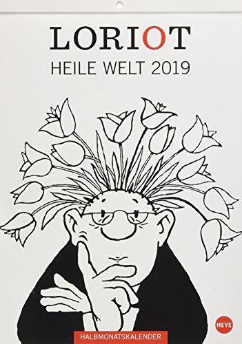 Loriot Heile Welt - Kalender 2019: Halbmonatskalender