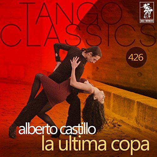 La Ultima Copa (Historical Recordings)