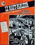 HAUT PARLEUR (LE) N? 1061 du 15-03-1963 INTERPHONE MINIATURE A TRANSISTORS AMPLIFICATEUR DE GUITARE DE 5 WATTS NOTES DE DEPANNAGE TV RAISONNE RADIOCOMMANDE D'UN MODELE REDUIT D'AVION AMPLIFICATEUR DE 5 WATTS RECEPTEUR PORTATIF ET AUTO A 8 TRANSISTORS - GAMMES OC-PO-GO CADRE A AIR AMPLI STEREOPHONIQUE JASON TRANSCEIVER A 3 TRANSISTORS CONVERTISSEUR POUR L'ECOUTE DES BANDES 14-21-28 MC -...