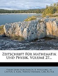 Zeitschrift Fur Mathematik Und Physik, XXVII. Jahrgang