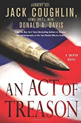 An Act of Treason (Kyle Swanson Sniper Novels) by Jack Coughlin (2011-03-01)