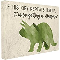 Stupell Industries I'm So Getting a Dinosaur Green Triceratops Oversized Stretched Canvas Wall Art, 24 x 1.5 x 30, Proudly Made in USA preiswert