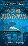 Den of Shadows: The gripping new fantasy novel for fans of Caraval (Gambler's Den series, Book 1)