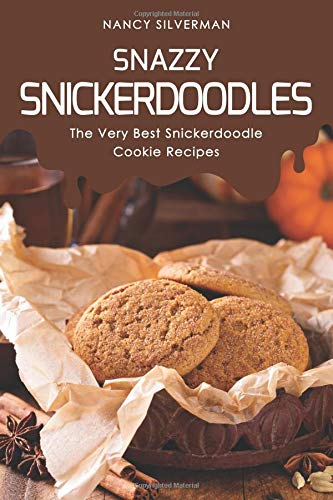 s: The Very Best Snickerdoodle Cookie Recipes ()