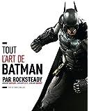 Batman Arkham Asylum : L'encyclopédie illustrée - tome 1 - Tout l'art de Batman par Rocksteady