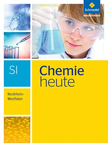 Chemie heute SI - Ausgabe 2016 für Nordrhein-Westfalen: Gesamtband