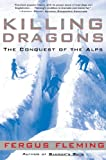 Image de Killing Dragons: The Conquest of the Alps