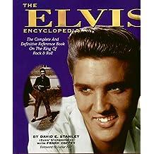 The Elvis Encyclopedia: The Official Celebrity Registry