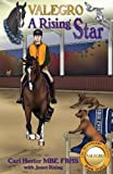 Valegro - A Rising Star (The Blueberry Stories)