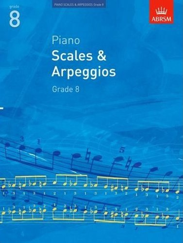 ABRSM: Scales & Arpeggios for Piano (from 2009) Grade 8