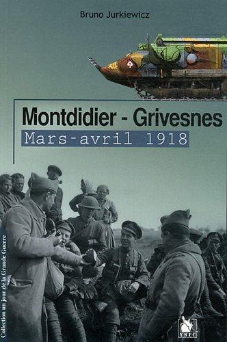 Montdidier-Grivesnes: Mars-avril 1918.