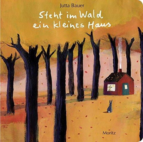 Steht im Wald ein kleines Haus. (Tag Ein Wald Im)