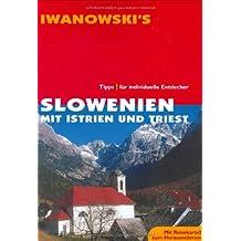 Slowenien mit Istrien und Triest: Reise-Handbuch