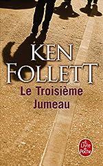 Le Troisième Jumeau de Ken Follett