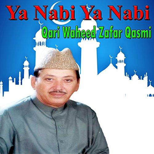 Lab Par Naat-e-Pak Ka Naghma - Lab Pak