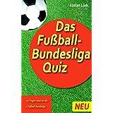 Das Fußball-Bundesliga Quiz (German Edition)