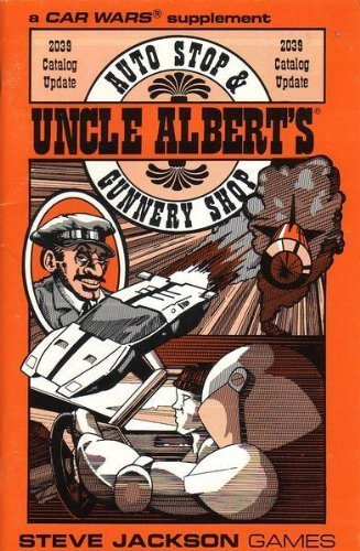 uncle-alberts-auto-stop-gunnery-shop-2039-catalog-update-car-wars-by-charles-oines-1989-01-01