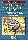 Georgian & Regency Houses Explained (Complete Guide) (England's Living History)