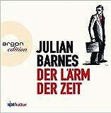 'Der Lärm der Zeit' von Julian Barnes