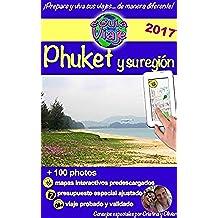 eGuía Viaje: Phuket: Perla de Asia, con sus hermosas playas, paisajes impresionantes, gente amable y naturaleza salvaje (eGuía Viaje ciudad nº 1)