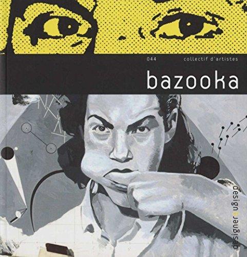 Bazooka : Edition bilingue français-anglais par Bazooka