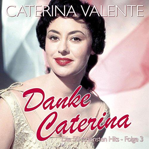 Danke Caterina - Die 50 schöns...
