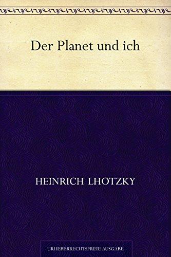 Der Planet und ich