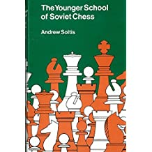 Younger School of Soviet Chess (Bell chess books) by Andy Soltis (1977-05-01)